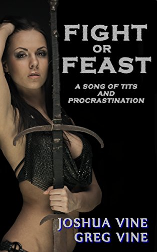 Fight or Feast: A Song of Procrastination (English Edition)