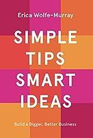 Simple Tips, Smart Ideas
