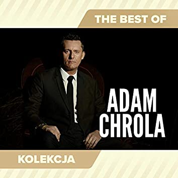 The Best of Adam Chrola
