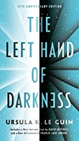 The Left Hand of Darkness: 50th Anniversary Edition (Remembering Tomorrow)