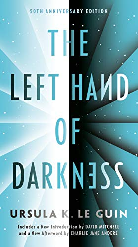 The Left Hand of Darkness: 50th Anniversary Edition
