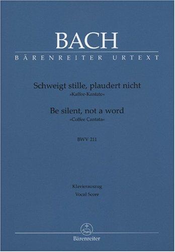 Schweigt stille, plaudert nicht BWV 211