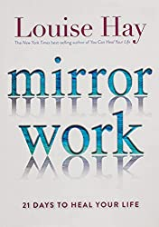 Hold your future in your hands.Louise Hay Mirror Work: 21 Days to Heal Your Life