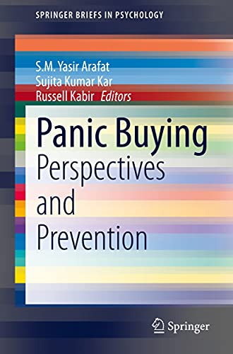 Panic Buying: Perspectives and Prevention (SpringerBriefs in Psychology) (English Edition)
