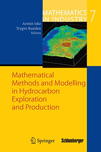 Mathematical Methods and Modelling in Hydrocarbon Exploration and Production (Mathematics in Industry Book 7) (English Edition)