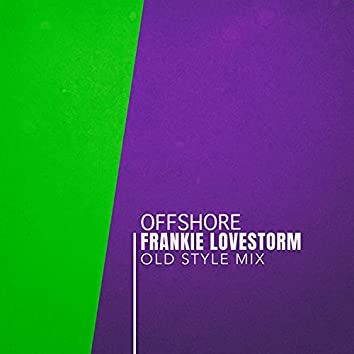 Offshore (Old Style Mix)