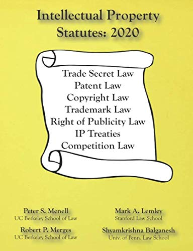 Compare Textbook Prices for Intellectual Property Statutes 2020  ISBN 9781945555176 by Menell, Peter S,Lemley, Mark A,Merges, Robert P,Balganesh, Shyamkrishna