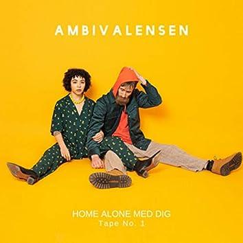 Home Alone Med Dig (Tape No. 1)