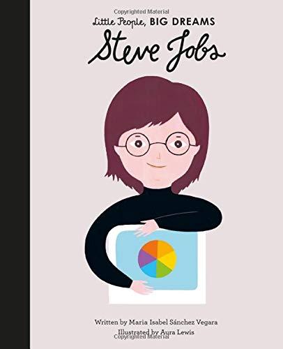 Steve Jobs (Little People, BIG DREAMS, Band 47)