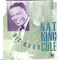 Big Band Cole by Nat King Cole (1992-05-13)