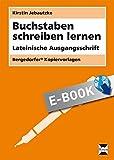 Buchstaben schreiben lernen - LA: Lateinische Ausgangsschrift (1. und 2. Klasse) (German Edition)