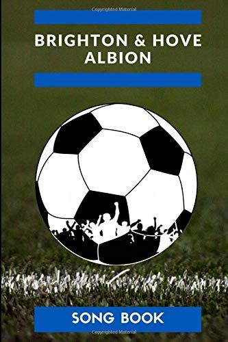 Brighton & Hove Albion Songbook