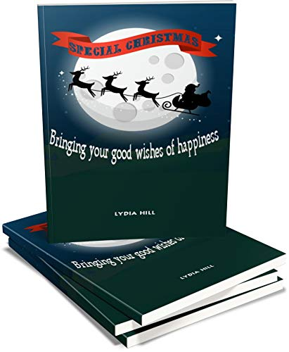 SPECIAL CHRISTMAS BRINGING YOUR GOOD WISHES OF HAPPINESS notebook: Beautiful gift,Santa sleigh moonlight background,blue and green cover, 6 x9 in, 160 pages,softcover,April 26, 2020 (English Edition)