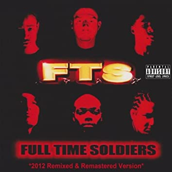 Full Time Soldiers (2012 Remixed & Remastered Version)