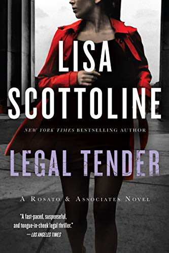 Compare Textbook Prices for Legal Tender: A Rosato & Associates Novel Rosato & Associates Series, 2 Reissue Edition ISBN 9780062400130 by Scottoline, Lisa