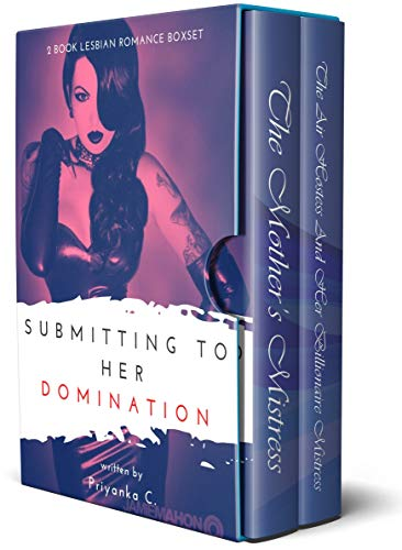 Submitting To Her Domination: A 2 Book Steamy Lesbian Domination Bundle!