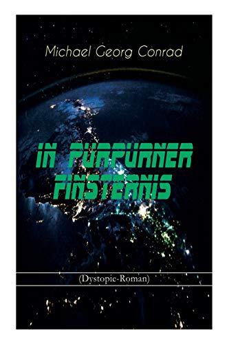 In purpurner Finsternis (Dystopie-Roman): Science-Fiction-Klassiker