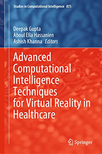 Advanced Computational Intelligence Techniques for Virtual Reality in Healthcare (Studies in Computa