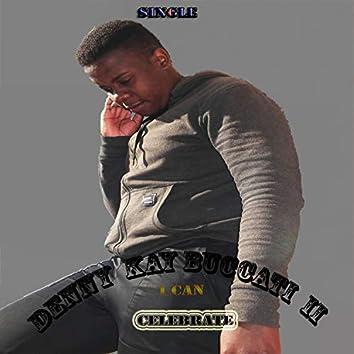I can celebrate (Remix)