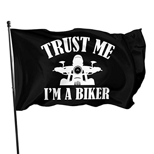 suizhoufa Flagge/Fahne Trust Me I'm A Biker Home Garden Flag Weather Resistant Durable Polyester Flag Indoor/Outdoor Wall Banners Decorative Flag 3x5 Ft