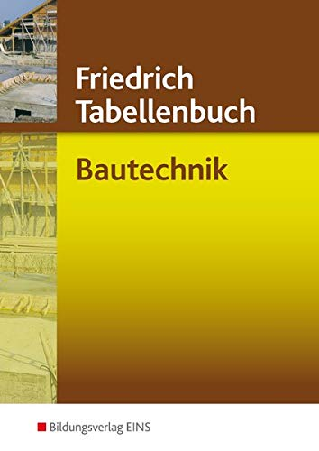 Friedrich Tabellenbuch, Bautechnik: TABE5030