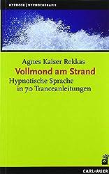 Vollmond am Strand - Tranceanleitung und hypnotische Sprache