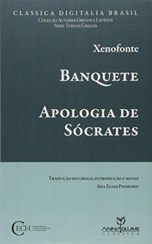Banquete. Apologia de Sócrates