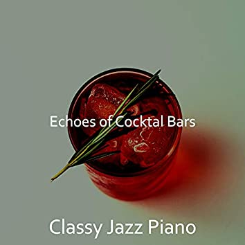 Echoes of Cocktal Bars