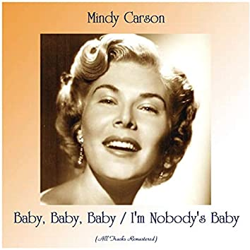 Baby, Baby, Baby / I'm Nobody's Baby (feat. Glenn Osser And His Orchestra) [All Tracks Remastered]