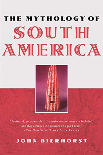 The Mythology of South America