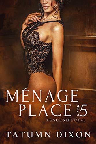 Ménage Place: Book Five