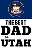 The Best Dad in Utah: Father's Day Journal...