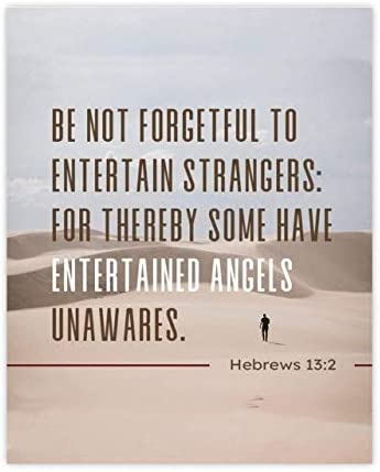 Be Not Forgetful To Entertain Strangers Hebrews 13 2 Bible Verse Print Scripture Wall Art 8x10 product image