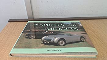 The Sprites and Midgets: Collector's Guide 090054953X Book Cover