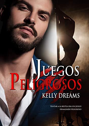 Juegos Peligrosos de Kelly Dreams pdf