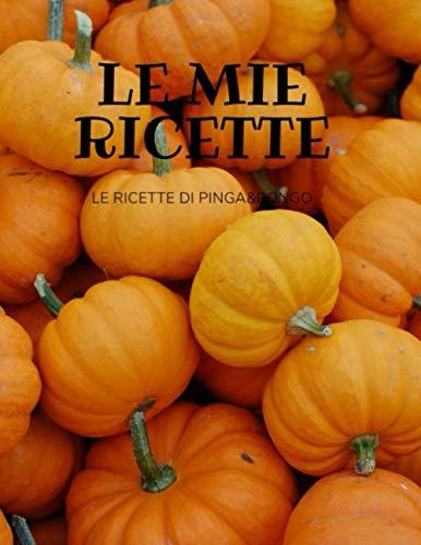 LE MIE RICETTE