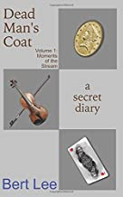 Dead Man's Coat: A Secret Diary (Moments of the Stream)