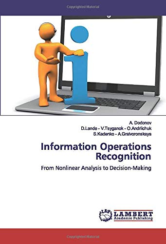 Information Operations Recognition: From Nonlinear Analysis to Decision-Making