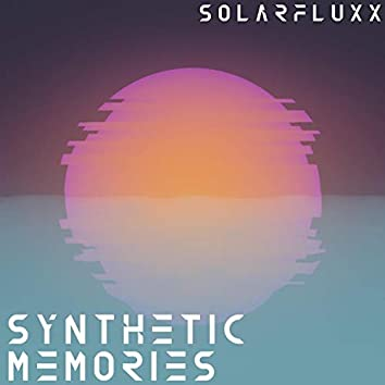 Synthetic Memories.