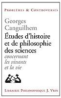 Etudes D'histoire Et De Philosophie Des Sciences (Problemes Et Controverses)
