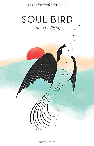 Soul Bird: Poems for Flying