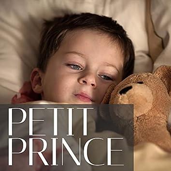 Petit Prince - Chanson pour Enfant avec Musique Relaxante pour Nouveau-Nés et les Tout-Petits