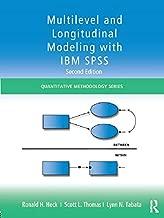 Multilevel and Longitudinal Modeling with IBM SPSS (Quantitative Methodology Series)