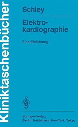 Elektrokardiographie: Eine Einführung (Kliniktaschenbücher)