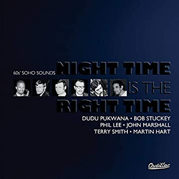 Night Time Is the Right Time (60's Soho Sounds)