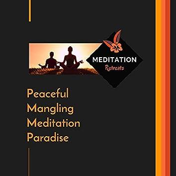 Peaceful Mangling Meditation Paradise