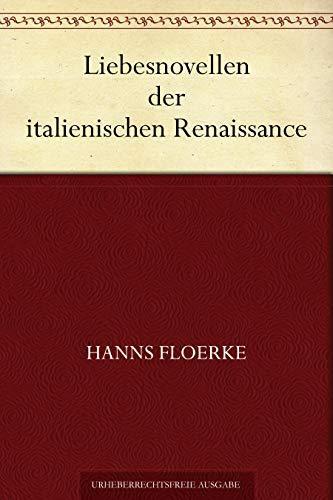 Couverture du livre Liebesnovellen der italienischen Renaissance (German Edition)