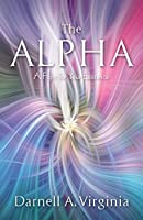 The Alpha: A Fight for Your Existence