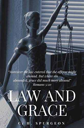 Law and Grace (English Edition)