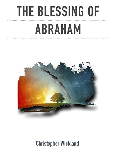 The Blessing of Abraham (English Edition)